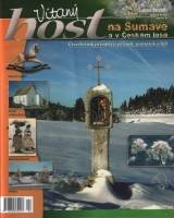 Jedinečný čtvrtletník - Vítaný Host na Šumavě a v Českém lese 4/2007